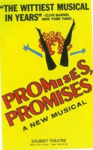 The first Broadway revival of Promises, Promises is scheduled to open in March 2010.